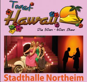 Toast Hawaii Stadthalle Northeim